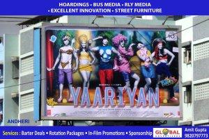 Yaariyan - Outdoor Promotion in Mumbai - Global Advertisers